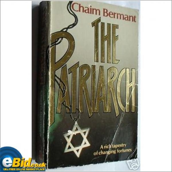 The Patriarch / Chaim Bermant