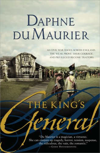 The king's general / Daphne Du Maurier