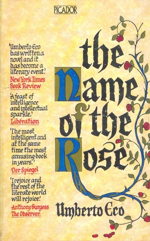 The name of the rose / Umberto Eco
