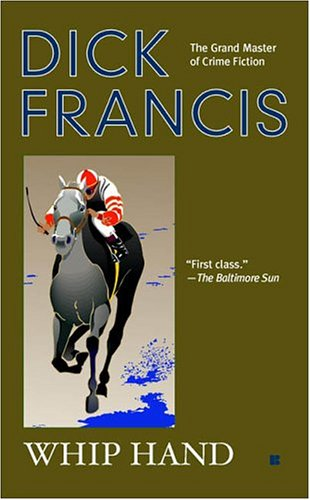 Whip hand / Dick Francis