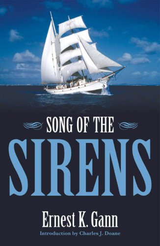 Song of the sirens / Ernest K Gann
