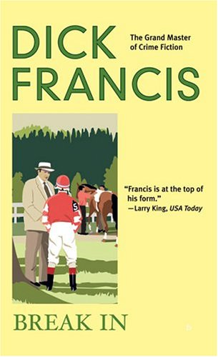 Break in / Dick Francis