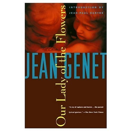 Our lady of the flowers / Jean Genet