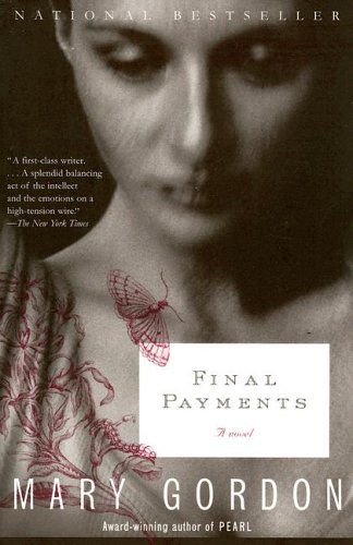 Final payments / Mary Gordon