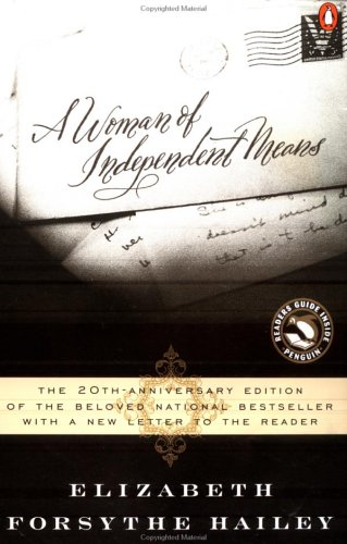 A woman of independent means - A NOVEL / Elizabeth Forsythe Hailey