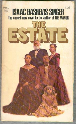 The Estate / Isaac Bashevis Singer
