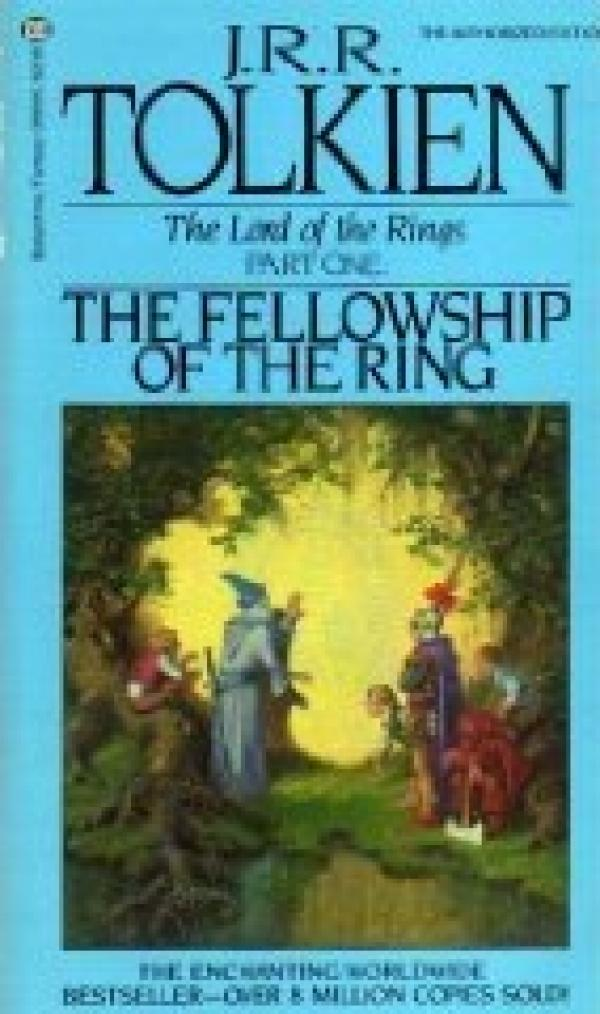 The fellowship of the ring - BEING THE FIRST PART  OF THE LORD OF THE RINGS - THE LORD OF THE RINGS # / John Tolkien