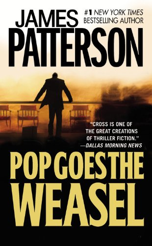 Pop goes the weasel - A TIME WARNER COMPANY # - James Patterson