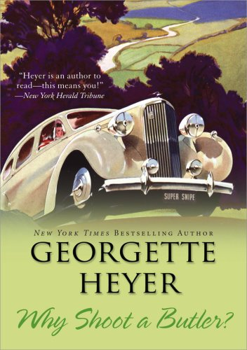 Why shoot a butler? / Georgette Heyer