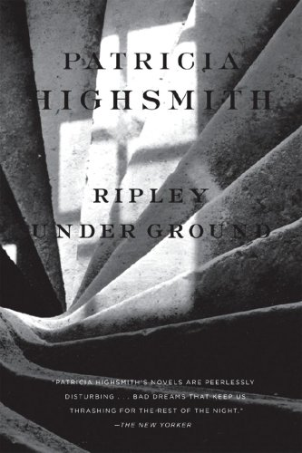 Ripley under ground / Patricia Highsmith