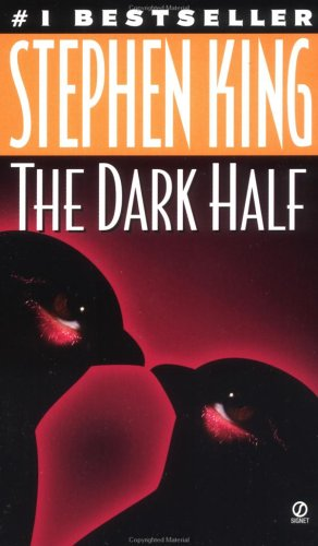 The dark half - A SIGNET BOOK # - Stephen King