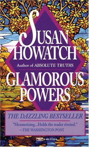 Glamorous powers / Susan Howatch