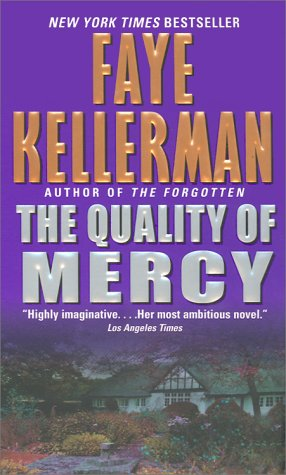 The quality of mercy - A HEADLINE FEATURE # / Faye Kellerman