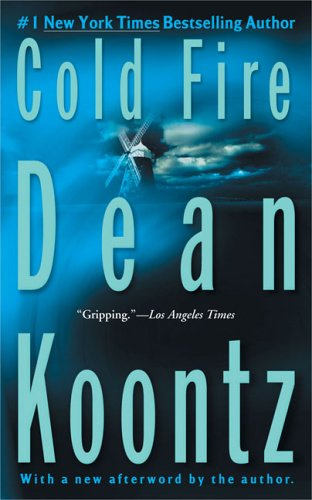 Cold fire - A BERKLEY BOOK # / Dean R Koontz