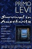 Survival in auschwitz - THE NAZI ASSAULT ON HUMANI TY / Primo Levi