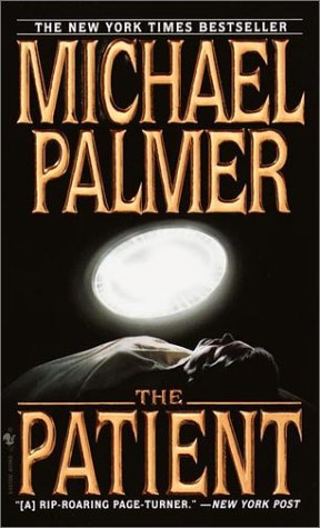 The patient - A BANTAM BOOK # / Michael Palmer