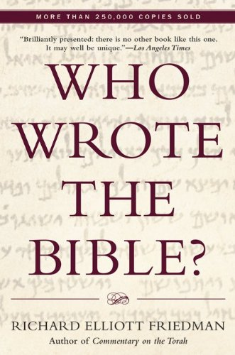 Who wrote the bible? - PERIENNIAL LIBRARY # - Richard Elliott Friedman