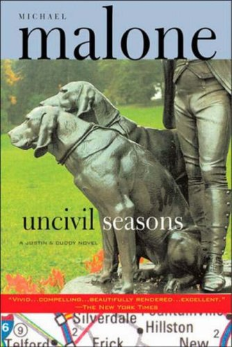 Uncivil seasons / Michael Malone