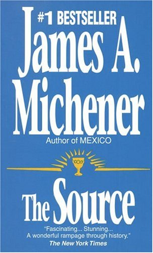 The source - James A Michener