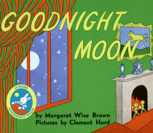 Goodnight moon / Margaret Wise Brown