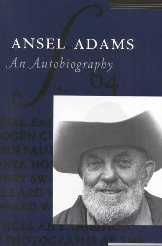 Ansel Adams: An Autobiography - Ansel Adams