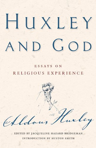 Huxley and God: Essays - Aldous Huxley