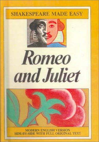Romeo And Juliet (Turtleback School & Library Binding Edition) (Shakespeare Made Easy) - William Shakespeare