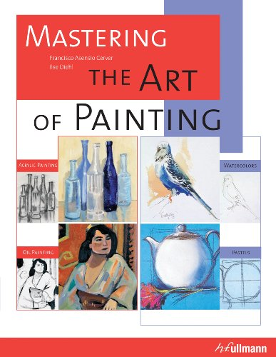Mastering the Art of Painting - H. F. Ullmann