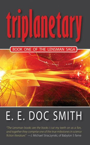 Triplanetary (The Lensman) - E. E. Doc Smith