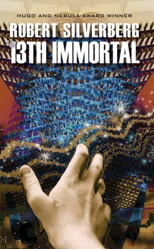 The 13th Immortal - Robert Silverberg