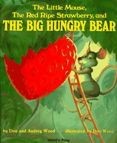 The Big Hungry Bear - Don Wood