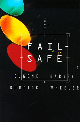 Fail Safe - Eugene Burdick