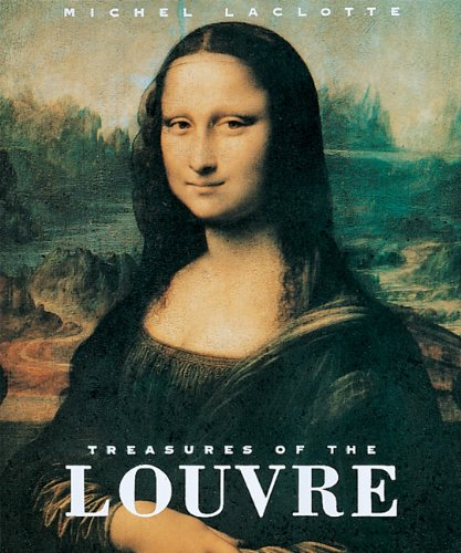 Treasures of the Louvre - Michel Laclotte