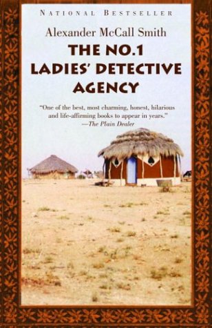 The No. 1 Ladies' Detective Agency (Book 1) - Alexander McCall Smith