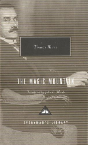 The Magic Mountain (Everyman's Library) / Thomas Mann
