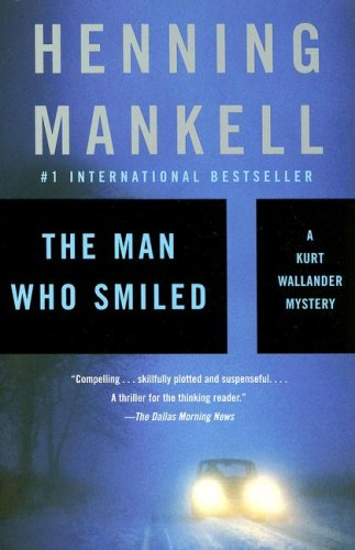 The Man Who Smiled (Vintage Crime/Black Lizard) - Henning Mankell