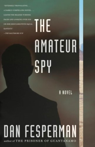 The Amateur Spy (Vintage Crime/Black Lizard) - Dan Fesperman