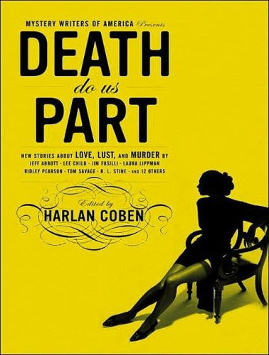 Mystery Writers of America Presents Death Do Us Part: New Stories about Love, Lust, and Murder - harlen coben