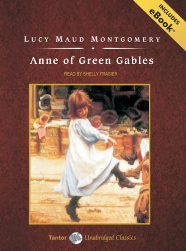 Anne of Green Gables, with eBook - Lucy Maud Montgomery