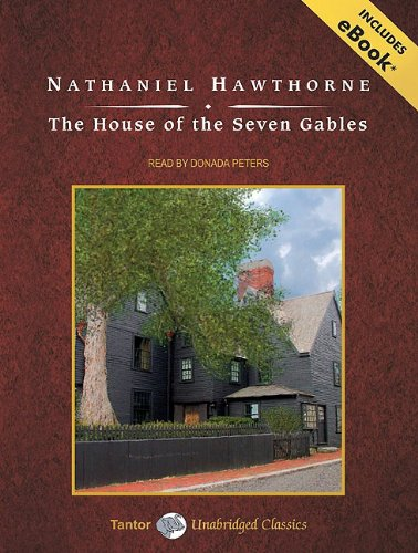 nathaniel hawthorne the house of the seven gables with ebook nathaniel hawthorne fandeluxe Gallery