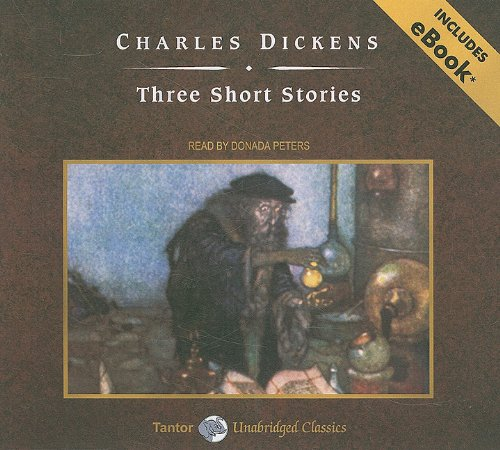 Three Short Stories, with eBook (Tantor Unabridged Classics) - Charles Dickens