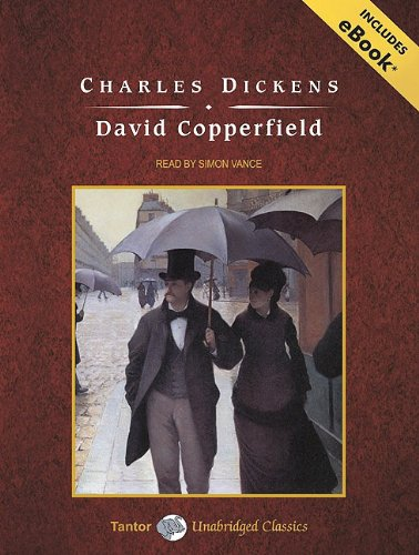 David Copperfield (Tantor Unabridged Classics) - Charles Dickens
