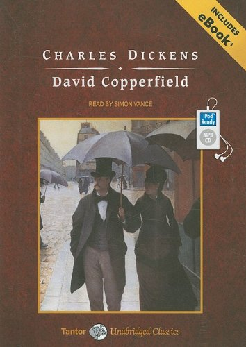 David Copperfield, with eBook (Tantor Unabridged Classics) - Charles Dickens