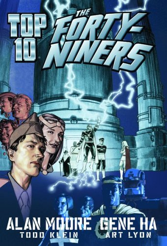 Top Ten: The Forty-Niners - Alan Moore