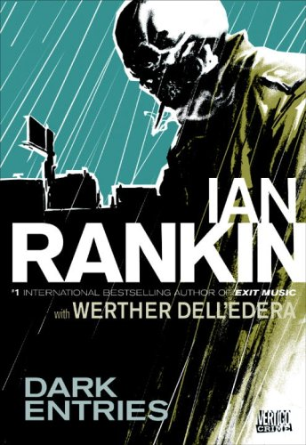 Dark Entries (Vertigo Crime) - Ian Rankin