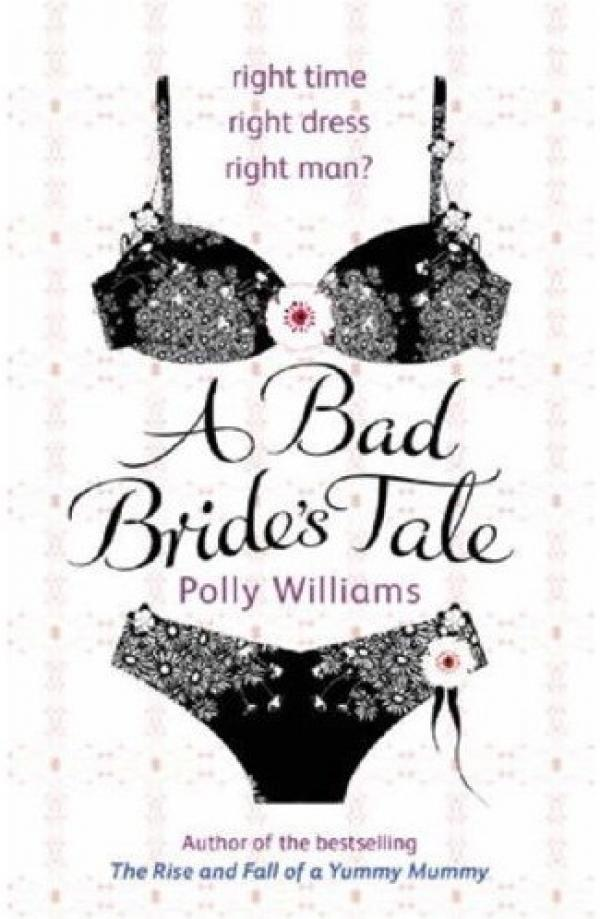 A Bad Bride's Tale - Sphere - Polly Williams