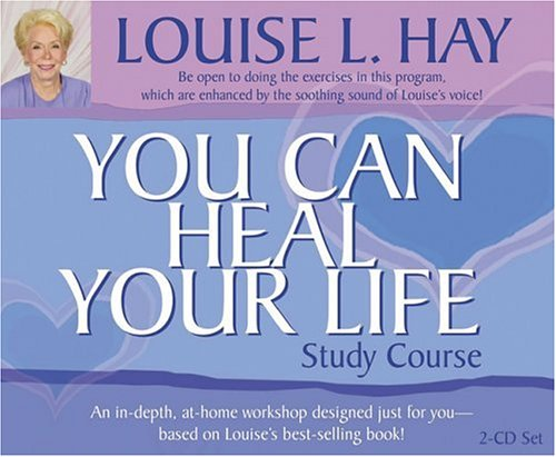 You Can Heal Your Life Study Course - Louise Hay