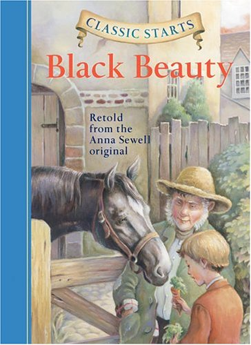 Classic Starts: Black Beauty (Classic Starts Series) - Anna Sewell