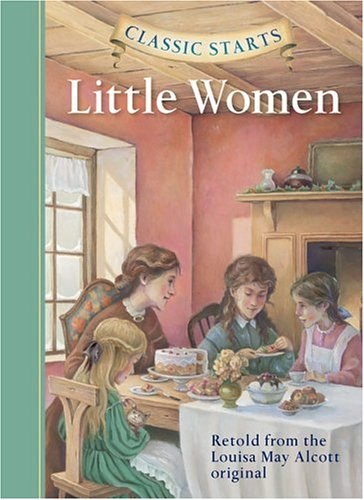 Classic Starts  Little Women  Classic Starts Series  - Louisa May    Little Women Book
