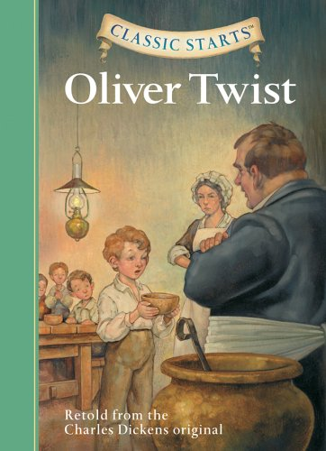 Oliver Twist (Classic Starts) - Charles Dickens